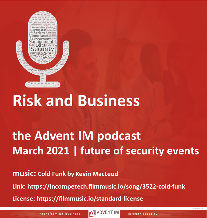 Advent IM Risk and Business podcast: Events post pandemic