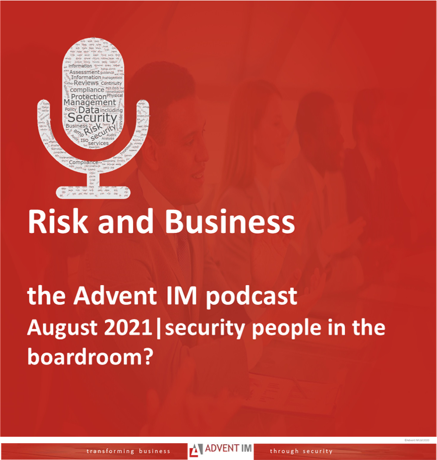 Security in the boardroom advent IM podcast risk and business